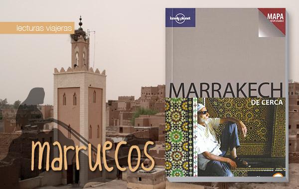 Marrakech de cerca. Guía Lonely planet