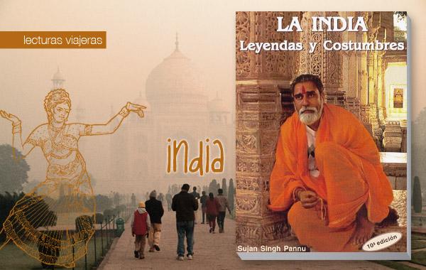 La India: Leyendas y costumbres