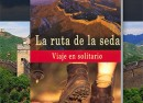 La ruta de la seda. Viaje en solitario